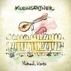 Michael Korb - Kleingärtner Album Cover